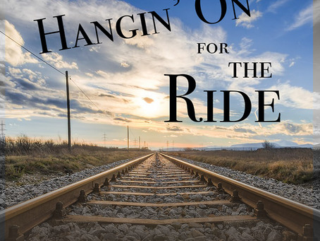Hangin' On For the Ride