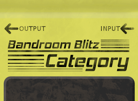 Bandroom Blitz Dev Journal Vol.2: Categorical Updates