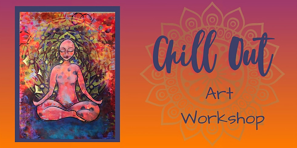 Chill out Art Workshop