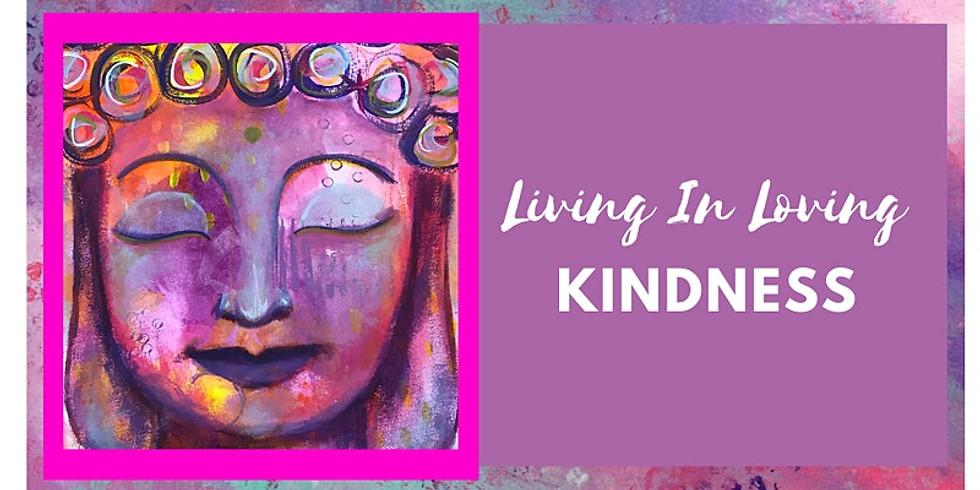 Living in Loving Kindness - Art Class