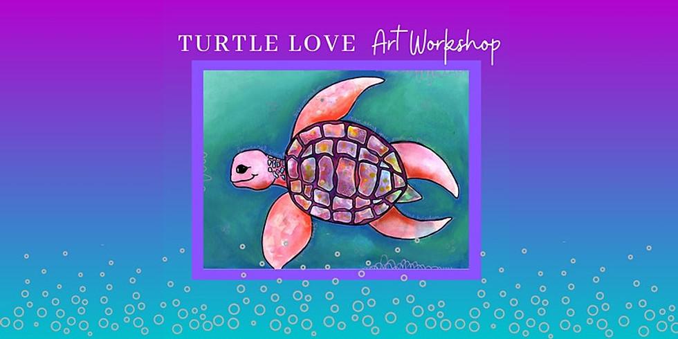 Turtle Love art workshop