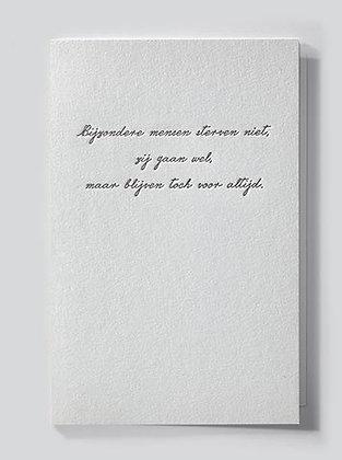 bijzondere mensen sterven niet...