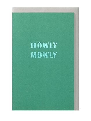 Howly mowly