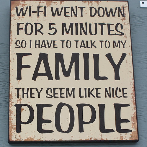 Sign - Wifi Went Down