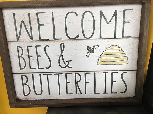 Welcome Bees & Butterflies wooden sign