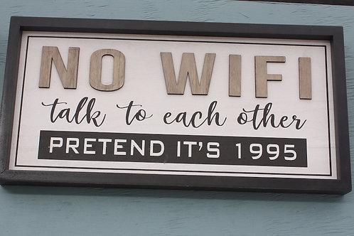 Sign - No Wifi