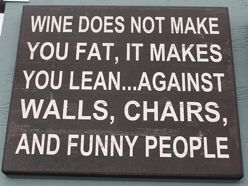 Sign - Wine Does Not Make You Fat
