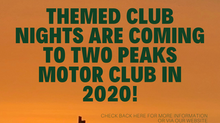 2020 Our Monthly Themed Club Night Events