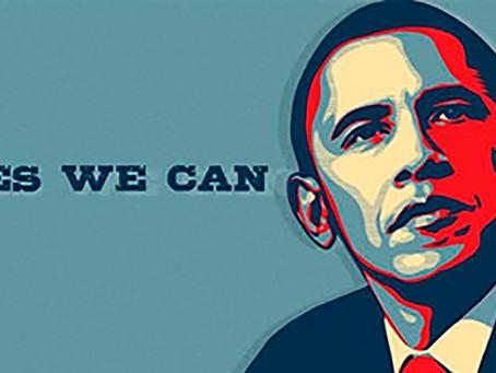 Yes, we can (sim, nós podemos) — Barack Obama