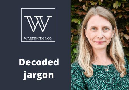 Wardsmith & co decode Estate Agent jargon