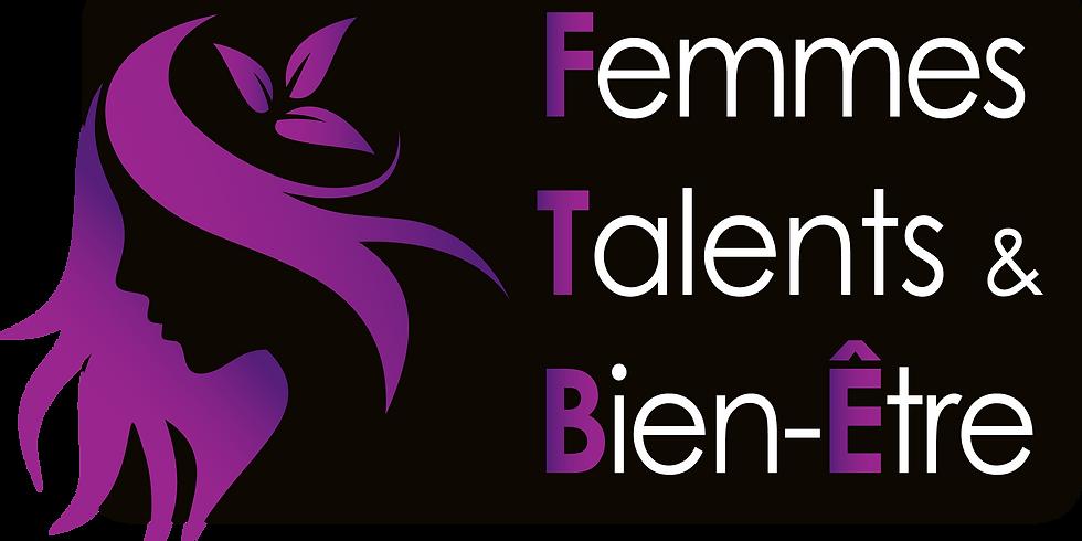 Notre 4ème édition de *Femmes Talents et Bien Être*