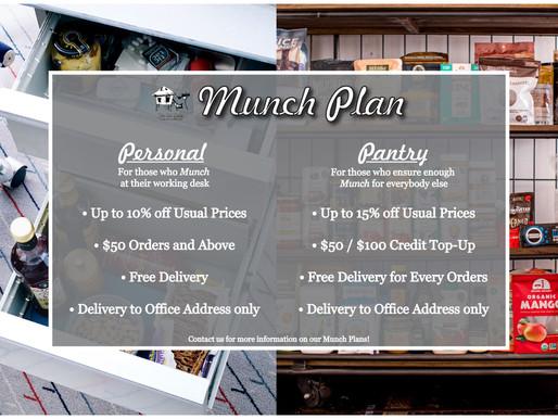 Munch... Munch... Munch Plans!