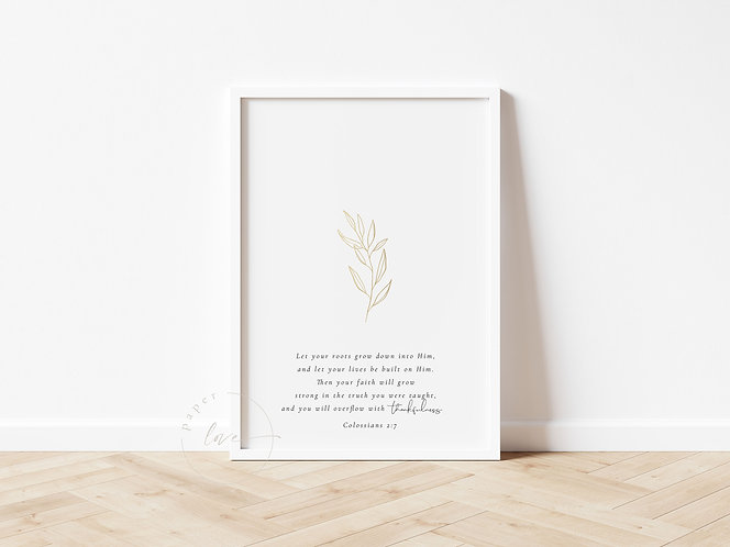 Inspired Prints   Gold Foil   Colossians 2:7   Roots
