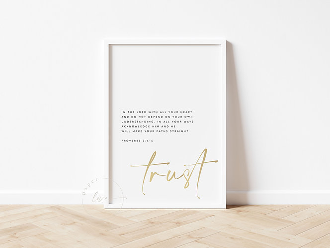 Inspired Prints | Gold Foil | Proverbs 3:5-6 | Trust