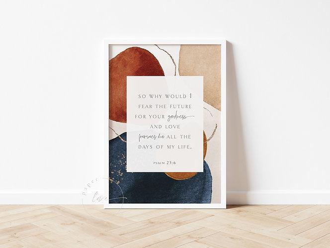 Inspired Prints | Psalm 23:6 | Goodness
