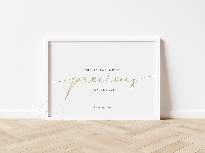 Inspired Prints | Gold Foil | Proverbs 31:10 | Precious than Jewels
