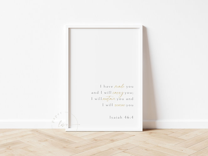 """Inspired Prints   Gold Foil   Isaiah 46""""4   I Will"""