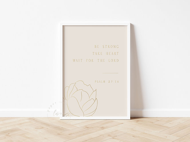 Inspired Prints | Be Strong | Gold Foil