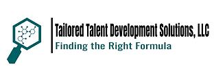 Tailored Talent Development Solutions, LLC