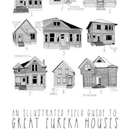 Field Guide to Eureka Houses