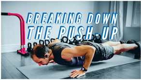 Drop and Give Me 20: Breaking Down the Push-up