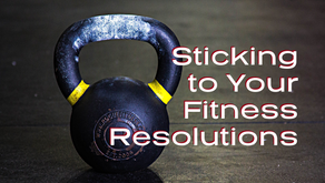 Sticking to Your Fitness Resolutions