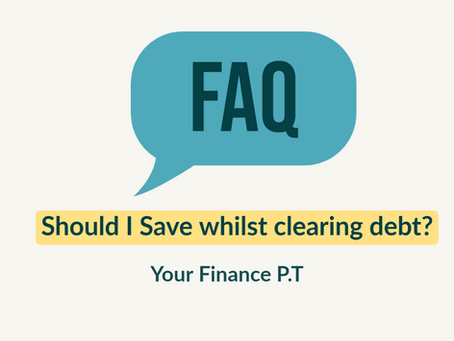 Should I Save whilst clearing debt?