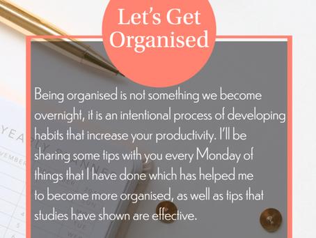Let's Get Organised: 06.07.2020