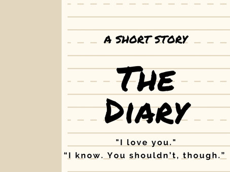 The Diary - A Short Story