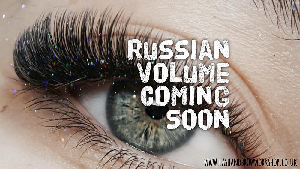 Russian Volume coming to Lash & Brow Workshop by Kris Romsee in Torquay soon!