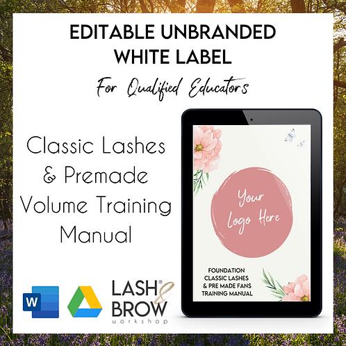Classic Lashes & Premade Fan Editable White Label Manual For Educators