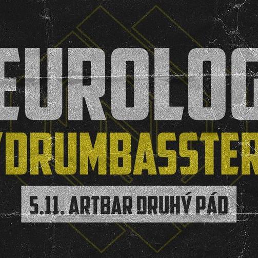 Neurology w/ Drumbassterds