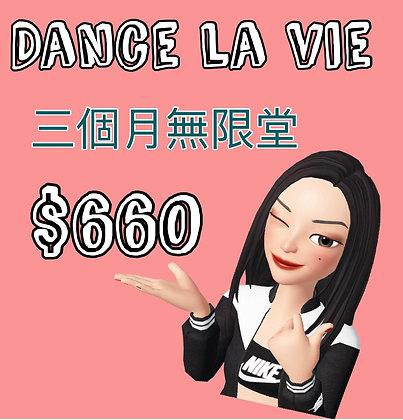 Dance La Vie 3 months Unlimited (Full Payment)