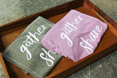 Gather, Share, Love Shirt