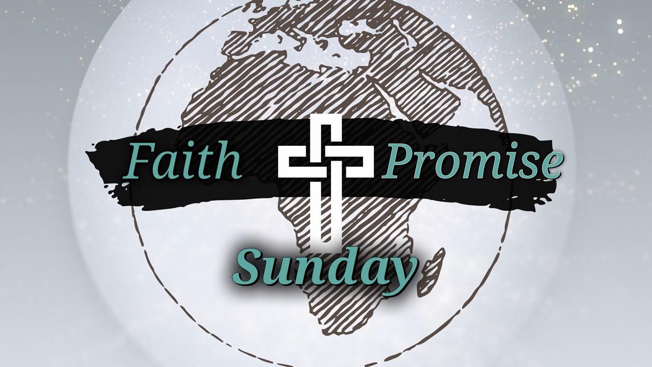 Faith Promise Sunday 2021