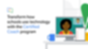 """On the left the text says """"Transform how schools use technology with the Certified Coach program"""" on the right is a cartoon image of a computer screen with a woman. She is in a Google Meet with a man who is pictured in the top right. There is a plant and a coffee cup near her computer."""