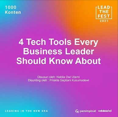 4 Tech Tools Every Business Leader Should Know About