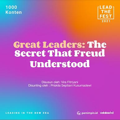 Great Leaders: The Secret That Freud Understood