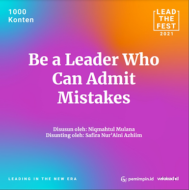 Be a Leader Who Can Admit Mistakes