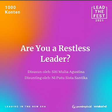 Are You a Restless Leader?