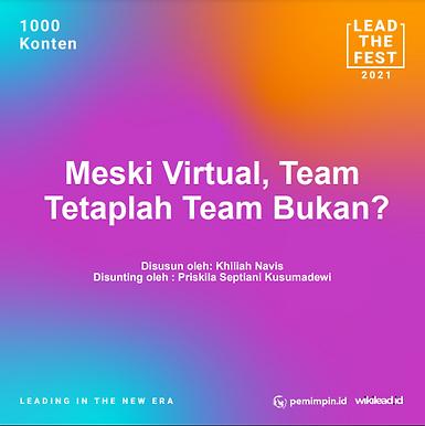 Meski Virtual, Team Tetaplah Team Bukan?