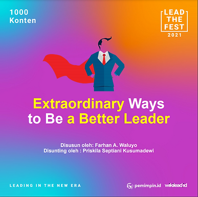 Extraordinary Ways to Be a Better Leader