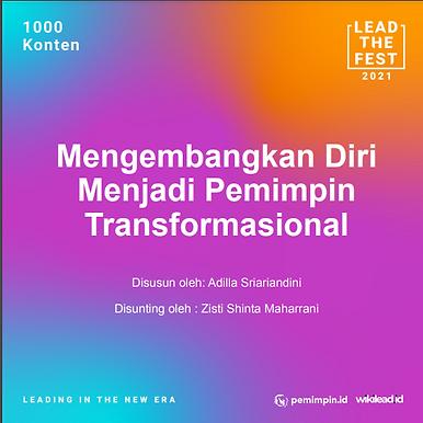 Mengembangkan Diri Menjadi Pemimpin Transformasional