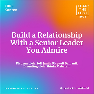Build a Relationship With a Senior Leader You Admire