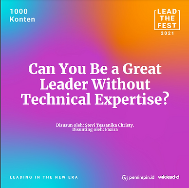 Can You Be a Great Leader Without Technical Expertise?