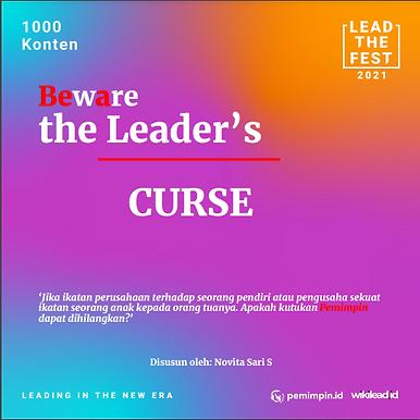 Beware the Leader's Curse