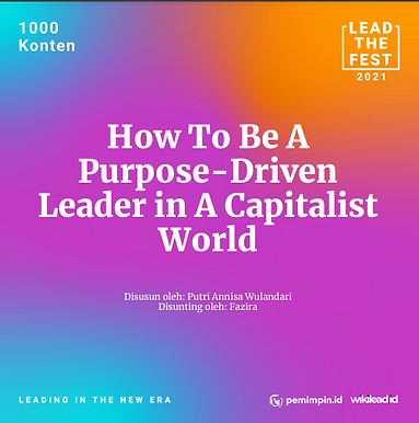 How to Be a Purpose-Driven Leader in A Capitalist World