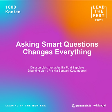 Asking Smart Questions Changes Everything