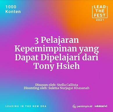 3 Pelajaran Kepemimpinan yang Dapat Dipelajari dari Tony Hsieh