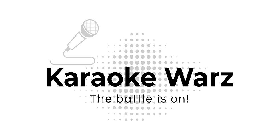 !!!TICKETS TO KARAOKE WARZ  LAUNCH June 24th 6PM-10PM!!!